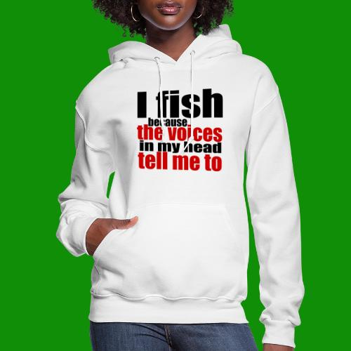 Fishing Voices - Women's Hoodie