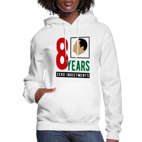 Obama Zero Indictments - Women's Hoodie