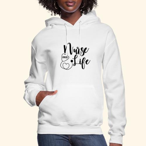 Nurse Life 2020 - Women's Hoodie