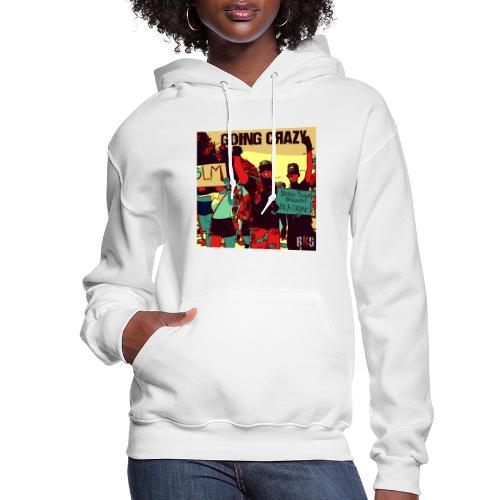 goin crazy abum art - Women's Hoodie