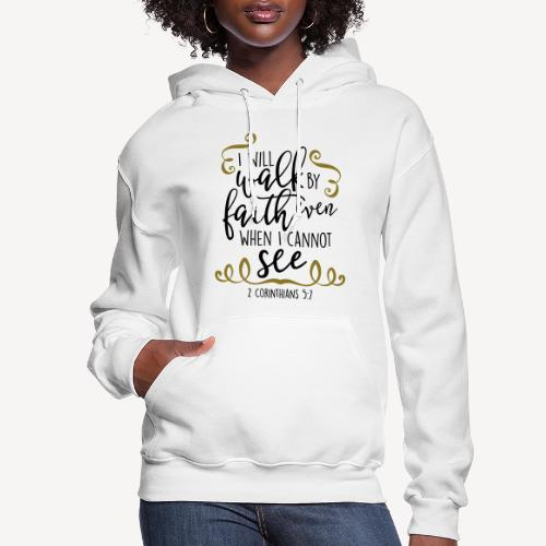 2 CORINTHIANS 5:7 - Women's Hoodie