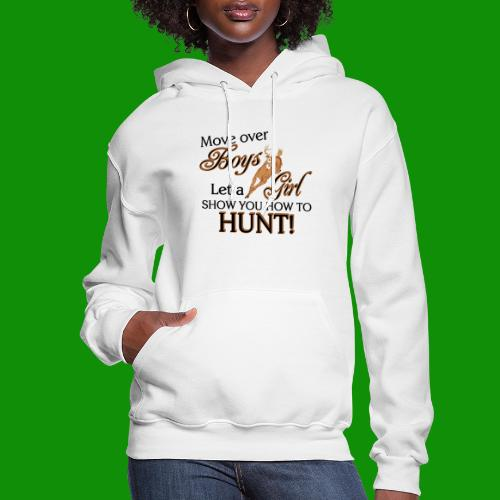 More Over Boys, Girls Hunt - Women's Hoodie