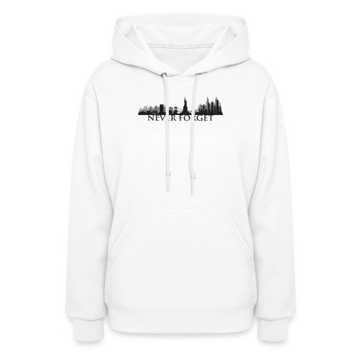New York: Never Forget - Women's Hoodie