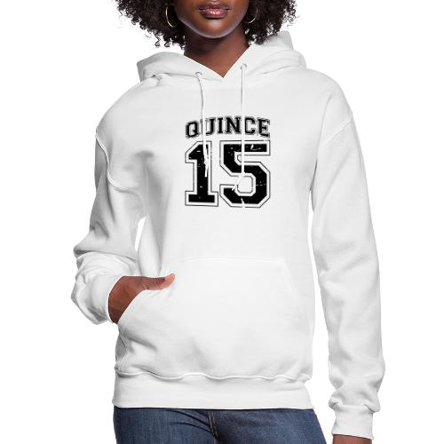 Quince 15 distressed - Women's Hoodie