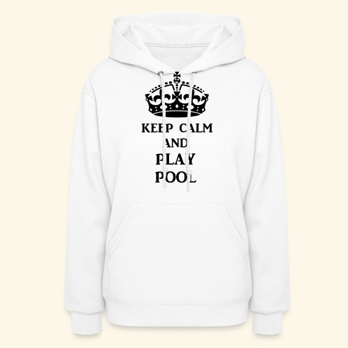keep calm play pool blk - Women's Hoodie
