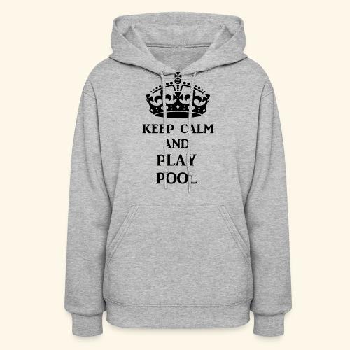keep calm play pool blk - Women's Hoodie