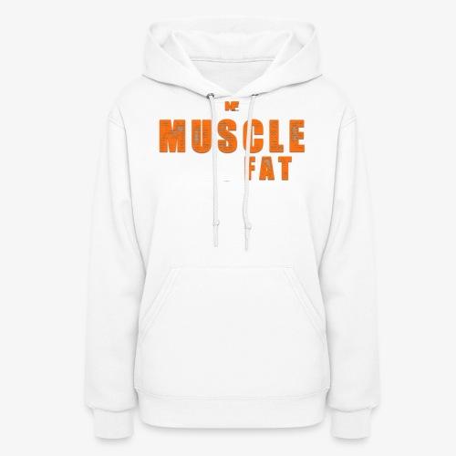 Muscle Eats Fat White Orange Edition - Women's Hoodie