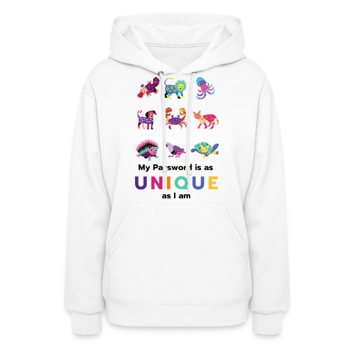 Make your Password as Unique as you are! - Women's Hoodie