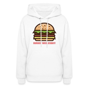 Burger Wednesday! - Women's Hoodie