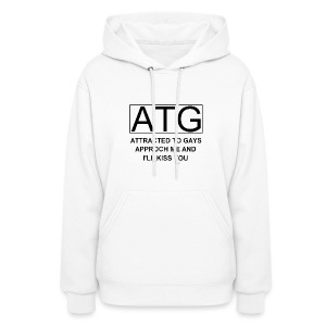 ATG Attracted to gays - Women's Hoodie