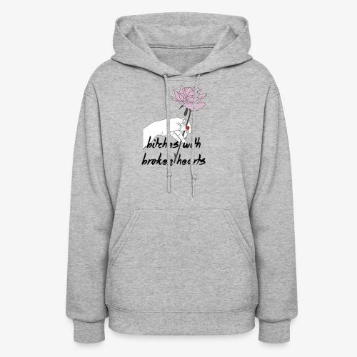 bitches broken hearts - Women's Hoodie