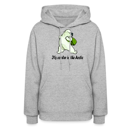 Cooler In The Arctic - Women's Hoodie