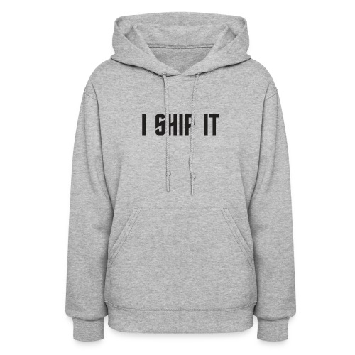 I Ship It Trek Shirt - Women's Hoodie