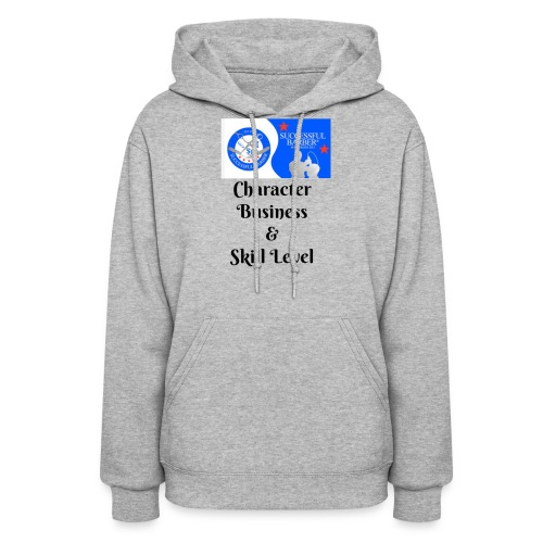 Character, Business & Skill Level - Women's Hoodie