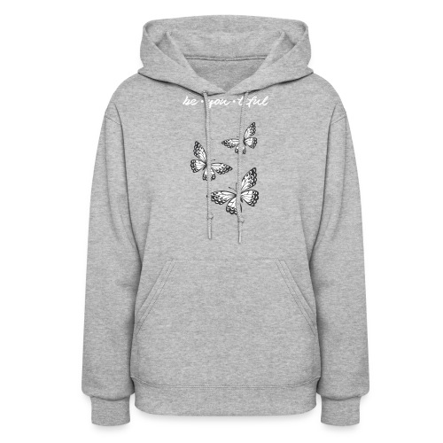 be_you_tiful_grey_white_text - Women's Hoodie