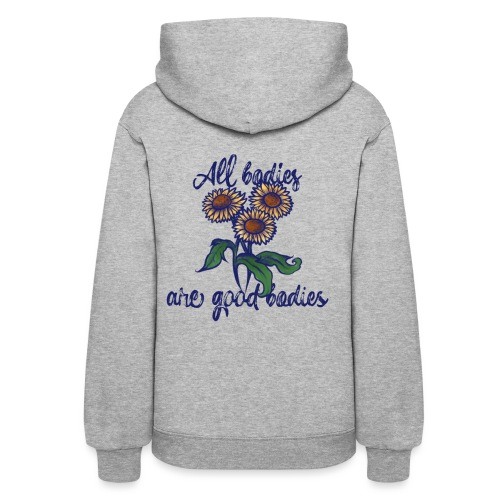 All bodies are good bodies - Women's Hoodie