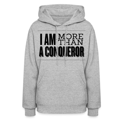 I Am More Than a Conquereor by Shelly Shelton - Women's Hoodie