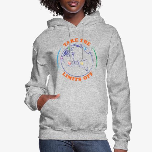 Take The Limits Off - Women's Hoodie