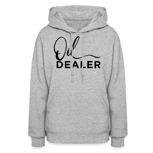 Oil Dealer - Women's Hoodie