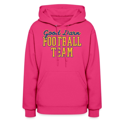 Good Darn Football Team - Women's Hoodie