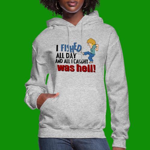 Caught Hell - Women's Hoodie