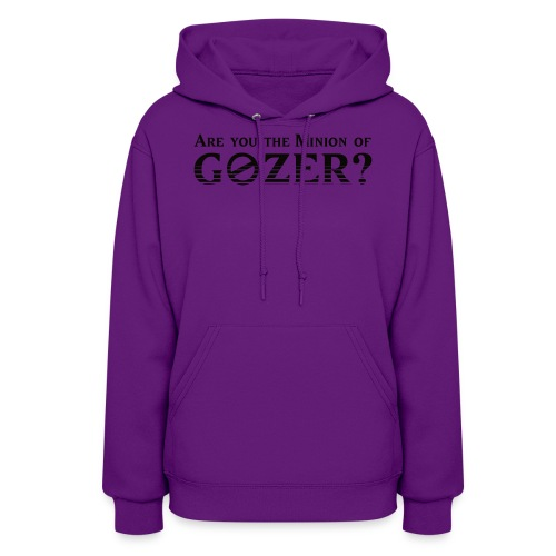 Are you the minion of Gozer? - Women's Hoodie