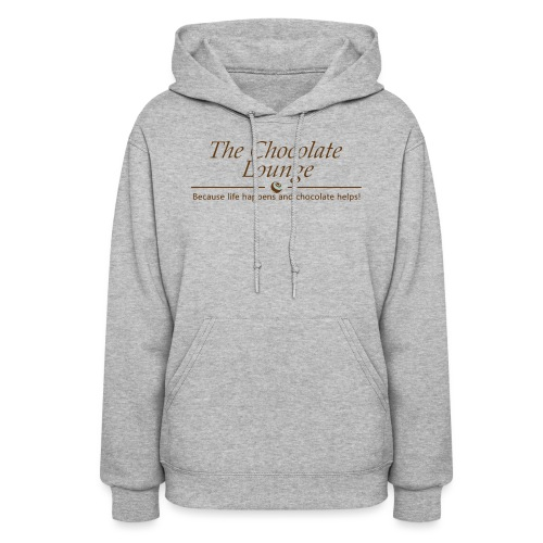 The Chocolate Lounge T shirt design 1 - Women's Hoodie