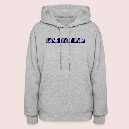 HAPPY FATHER'S DAY - Women's Hoodie