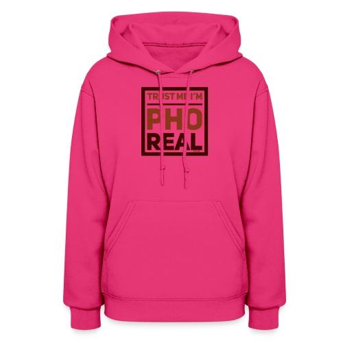 trust me i'm Pho Real - Women's Hoodie