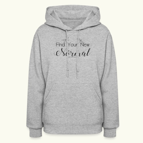 Find Your New Normal - Women's Hoodie