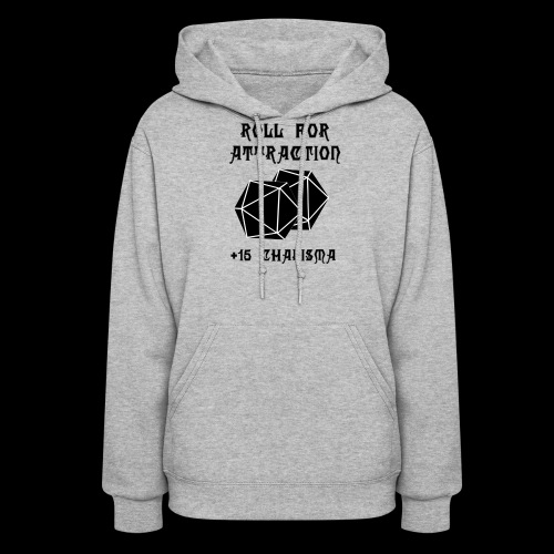 Roll for Attraction - Women's Hoodie