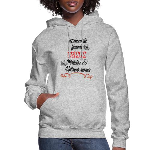 Christmas and Hallmark movies - Women's Hoodie