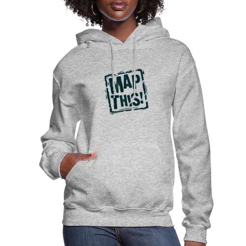 MapThis! Black Stamp Logo - Women's Hoodie