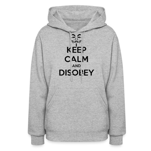 Anonymous Keep Calm And Disobey Thick - Women's Hoodie