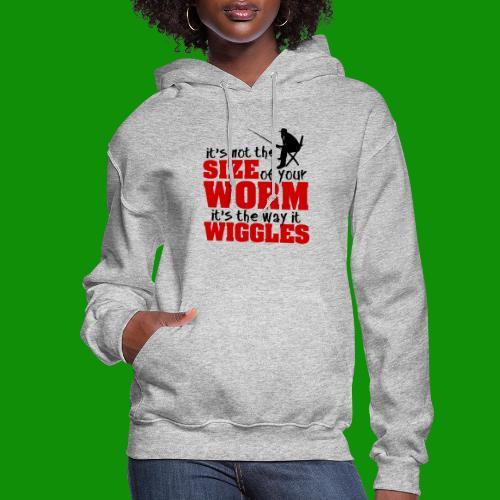 Not the Size of Your Worm Fishing - Women's Hoodie
