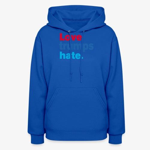 Love Trumps Hate - Women's Hoodie