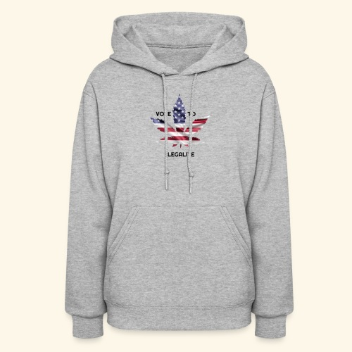 VOTE TO LEGALIZE - AMERICAN CANNABISLEAF SUPPORT - Women's Hoodie
