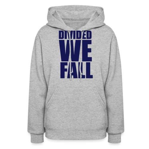 DIVIDED WE FALL - Women's Hoodie