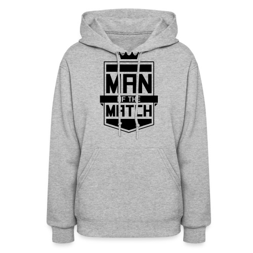 Man of the Match - Women's Hoodie