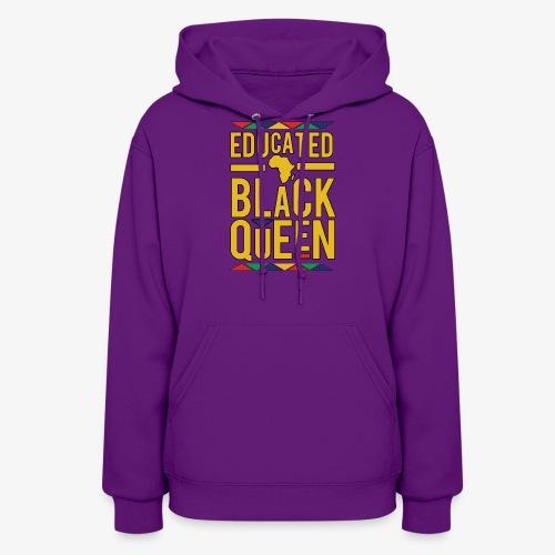Dashiki Educated BLACK Queen - Women's Hoodie