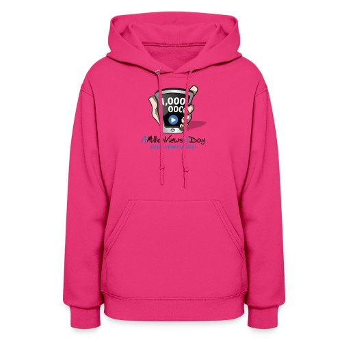 AMillionViewsADay - every view counts! - Women's Hoodie