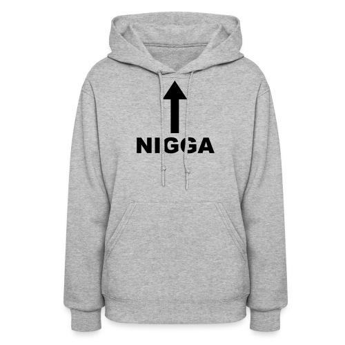 NIGGA - Women's Hoodie