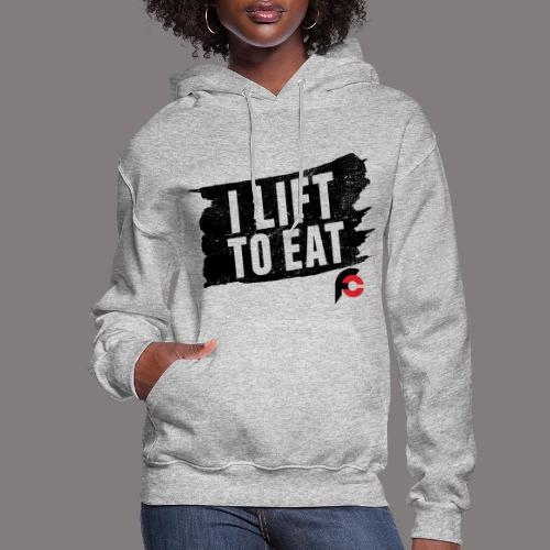 I Lift To Eat Red 3 - Women's Hoodie