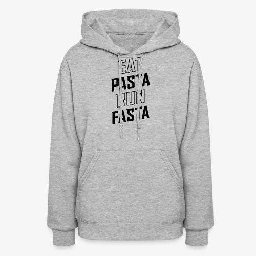 Eat Pasta Run Fasta v2 - Women's Hoodie