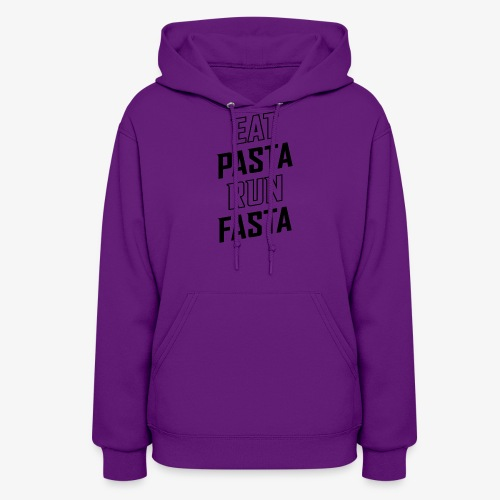 Eat Pasta Run Fasta v2 - Women's Hoodie