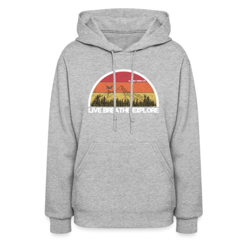 Live Breathe Explore Mountain - Women's Hoodie