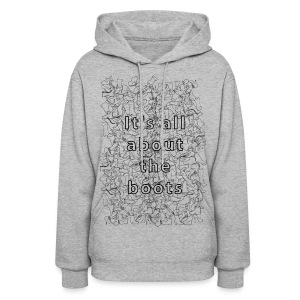 it's all about the boots - Women's Hoodie