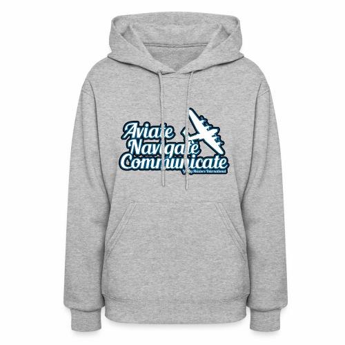 Aviate Navigate Communicate - Women's Hoodie