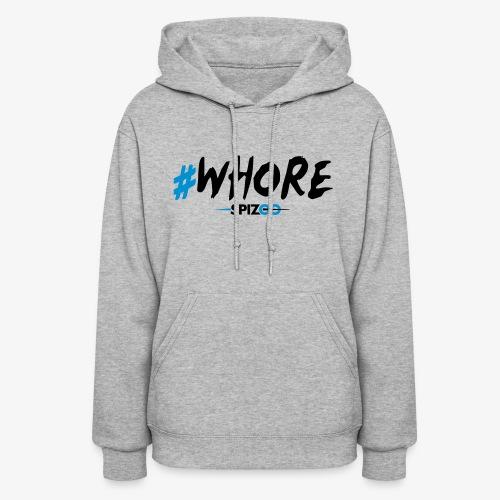 #whore white - Spizoo Hashtags - Women's Hoodie