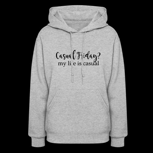 Casual Friday - Women's Hoodie